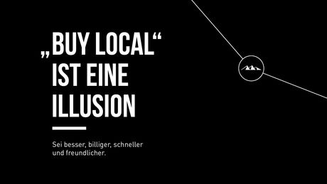 """Buy local"" ist eine Illusion"